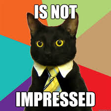 Meme Not Impressed - is not impressed cat meme cat planet cat planet