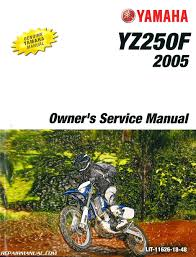 2005 yamaha yz250f owners motorcycle service manual