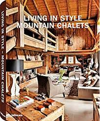 chalet style modern living chalet style bingham 9783832734206