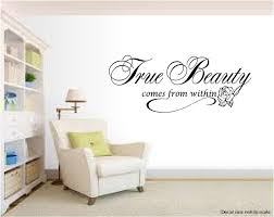 true beauty comes from within wall quotes inspirational quote true beauty comes from within wall quotes inspirational quote love sayings phrases decals