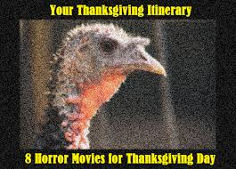 movies thanksgiving your thanksgiving itinerary 8 horror movies for thanksgiving day