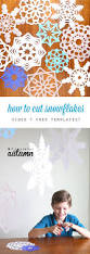 how to cut snowflakes video tutorial free templates snowflake