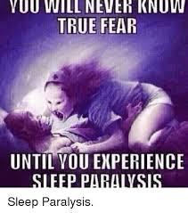 Sleep Paralysis Meme - 25 best memes about sleep paralysis sleep paralysis memes