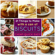 21 things you can make with a tube of biscuit dough babble