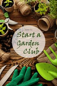 Garden Club Ideas How To Start A Garden Club And Easy Ideas Http Cbi As