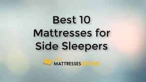 best mattress for side sleeper best 10 mattresses for side sleepers youtube