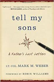 amazon com tell my sons a father u0027s last letters 9780345549440