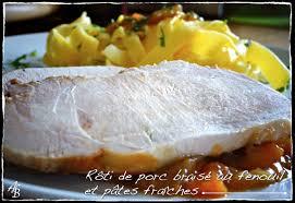 cuisiner fenouil braisé rôti de porc braisé au fenouil et pâtes fraîches l atelier de boljo