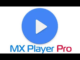mx player apk free mx player mod apk add free features