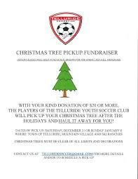 Christmas Tree Pick Up Telluride Youth Soccer Club Home Facebook