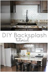 how to put up tile backsplash in kitchen diy kitchen backsplash hawthorne and