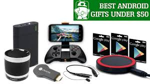 Best Gifts Under 25 by Best Android Gifts Under 50
