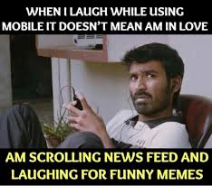Funny Memes On Love - wheni laugh while using mobile it doesn t mean am in love am