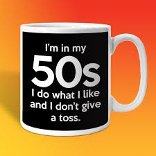 in my 50s coffee mug for sale shop online for 50th birthday mugs
