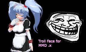 Mmd Meme Download - mmd troll face download by amiamy111 on deviantart