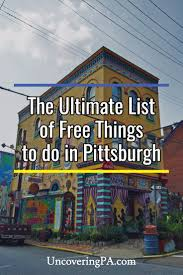 Flag Plaza Pittsburgh The Ultimate List Of 40 Free Things To Do In Pittsburgh