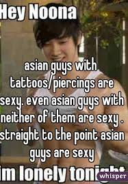 Boys With Tattoos Meme - guys with tattoos piercings are sexy even asian guys with neither