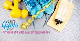 9 things you must have in your gym bag cairo gyms