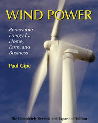 wind power revised edition renewable energy for home farm and