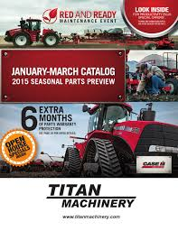 spring 2015 case ih parts catalog titan machinery by titan