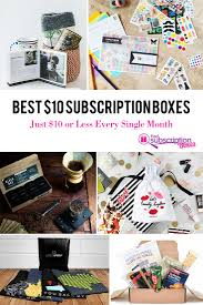 best 10 subscription boxes just 10 or less every single month
