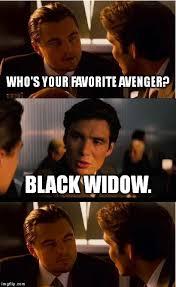 Black Widow Meme - inception meme imgflip