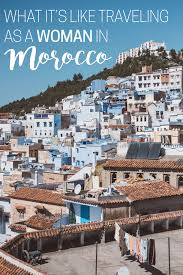 Is It Safe To Travel To Morocco images What it 39 s like traveling as a woman in morocco the blonde abroad jpg