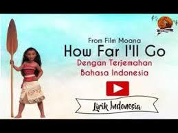 film moana bahasa indonesia full lagu moana in english and in malay youtube