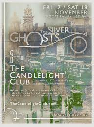 the candlelight club ft the silver ghosts the candlelight club