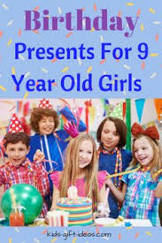 really cool gift ideas for 9 year 9 year 9