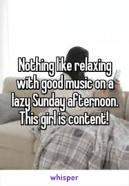 nothing like relaxing in a like relaxing with on a lazy sunday afternoon this