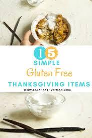 15 simple gluten free thanksgiving items gluten free