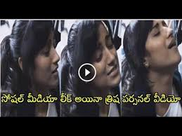 Sex Download Videos - trisha latest leaked video goes viral on social media youtube