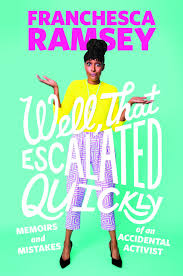 franchesca ramsey well that escalated quickly book excerpt