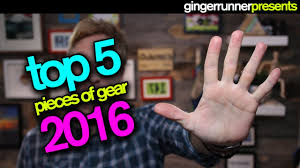 top 5 favorite pieces of running gear 2016 the ginger runner