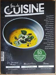 magazine de cuisine fou de cuisine le magazine cuisine que l on attendait un poule