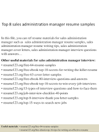 top8salesadministrationmanagerresumesamples 150521071115 lva1 app6892 thumbnail 4 jpg cb u003d1432192329