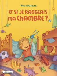 ranger chambre range ta chambre dans les livres pour enfants la mare aux mots