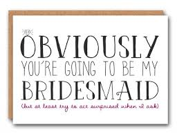 bridesmaid cards 20 hilarious cards for the bridesmaid shopswell