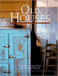 Design Ideas For Your Home National Trust Old Houses A National Trust For Historic Preservation Book