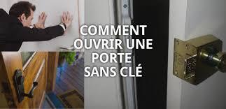 comment ouvrir une porte de chambre sans clé ouvrir une porte sans clé rayon braquage voiture norme