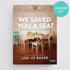 bible study review we saved you a seat women u0027s ministry toolbox