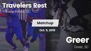 Matchup travelers rest high vs greer 2018 high school sports