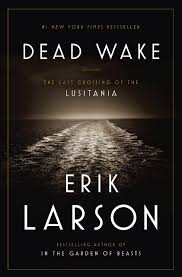 best selling author erik larson on the sinking of the lusitania in