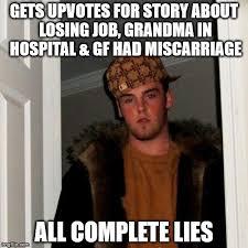 Miscarriage Meme - scumbag steve meme imgflip
