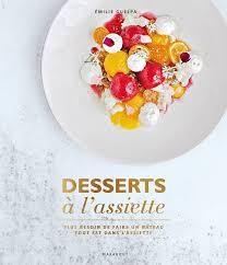 marabout cuisine du monde livre desserts à l assiette plus besoin de faire un gâteau tout