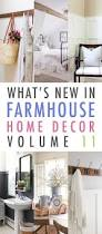 what u0027s new in farmhouse home decor volume 11 the cottage market