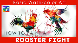 how to paint rooster fight water color