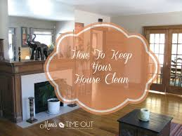 How To Keep House Clean House Cleaning Schedule How To Keep Your House Clean