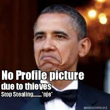 Stealing Memes - meme creator no profile picture due to thieves stop stealing